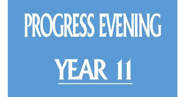 Year 11 Progress Evening 2019