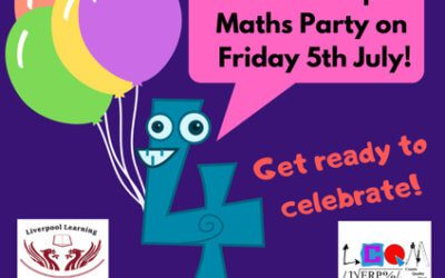 Liverpool Maths Party Day – Friday 5th July 2019