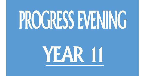 Year 11 Progress Evening 2019